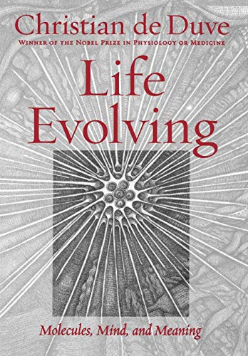 Life Evolving Molecules, Mind, and Meaning