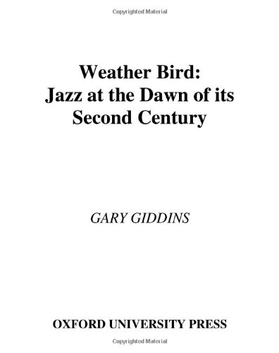 9780195156072: Weather Bird: Jazz at the Dawn of Its Second Century