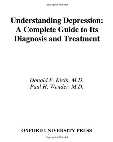 9780195156133: Understanding Depression: A Complete Guide to Its Diagnosis and Treatment