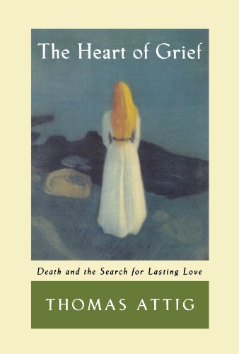 9780195156256: The Heart of Grief: Death and the Search for Lasting Love