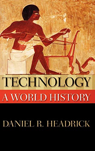 9780195156485: Technology: A World History (New Oxford World History)