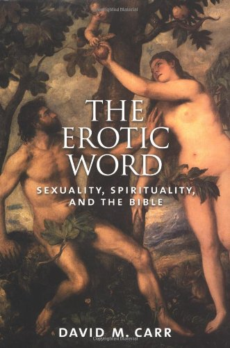 9780195156522: The Erotic Word: Sexuality, Spirituality, and the Bible