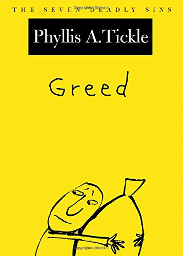 9780195156607: Greed: The Seven Deadly Sins (New York Public Library Lectures in Humanities)