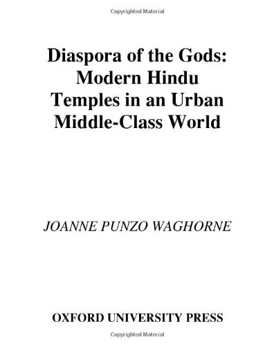 9780195156638: Diaspora of the Gods: Modern Hindu Temples in an Urban Middle-Class World