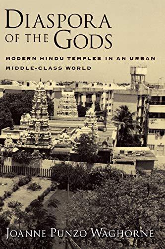 9780195156645: Diaspora of the Gods: Modern Hindu Temples in an Urban Middle-Class World