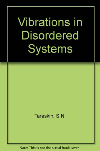 9780195156713: Vibrations in Disordered Systems