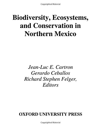 9780195156720: Biodiversity, Ecosystems, and Conservation in Northern Mexico