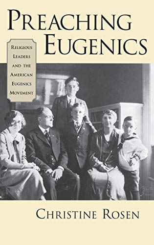 9780195156799: Preaching Eugenics: Religious Leaders and the American Eugenics Movement
