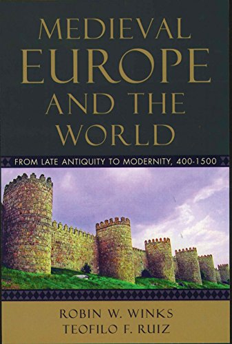 Medieval Europe and the World : From: Robin W. Winks;
