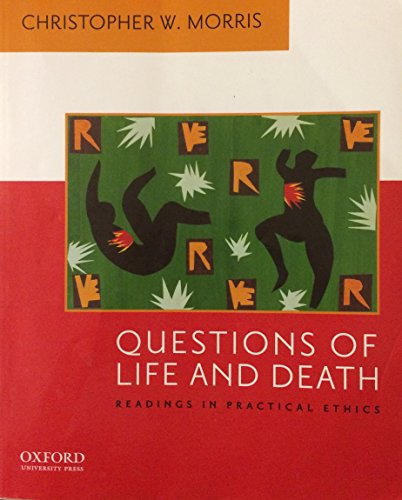 9780195156980: Questions of Life and Death: Readings in Practical Ethics
