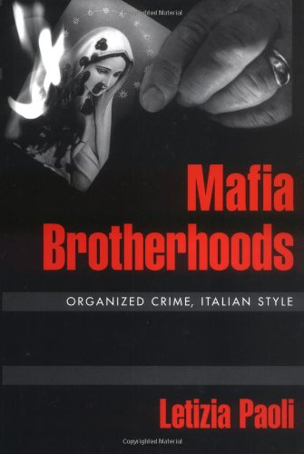 9780195157246: Mafia Brotherhoods: Organized Crime, Italian Style (Studies in Crime and Public Policy)