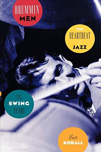9780195157628: Drummin' Men: The Heartbeat of Jazz, the Swing Years