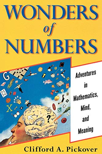 9780195157994: Wonders of Numbers: Adventures in Mathematics, Mind, and Meaning