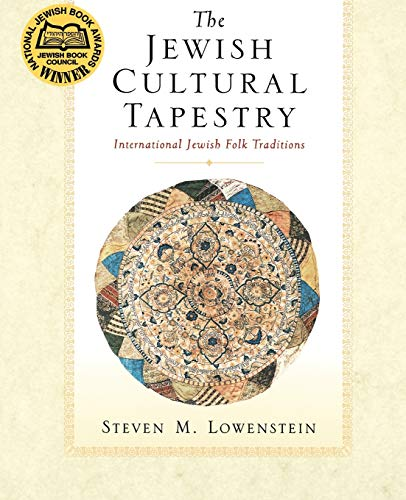 The Jewish Cultural Tapestry. International Jewish Folk: LOWENSTEIN, S. M.,