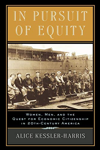 9780195158021: In Pursuit of Equity: Women, Men, and the Quest for Economic Citizenship in 20th-Century America