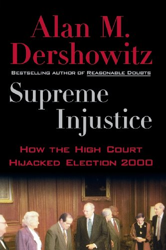 9780195158076: Supreme Injustice: How the High Court Hijacked Election 2000