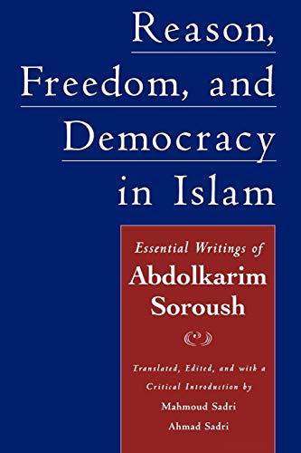 9780195158205: Reason, Freedom, and Democracy in Islam: Essential Writings of Abdolkarim Soroush