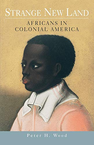 9780195158236: Strange New Land: Africans in Colonial America