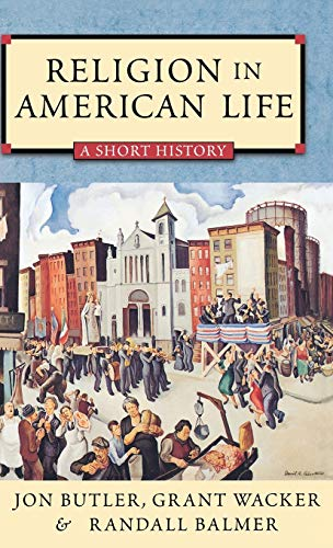 9780195158243: Religion in American Life: A Short History