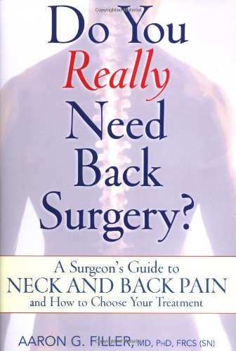 9780195158359: Do You Really Need Back Surgery?: A Surgeon's Guide to Neck and Back Pain and How to Choose Your Treatment