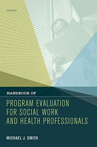 9780195158434: Handbook of Program Evaluation for Social Work and Health Professionals