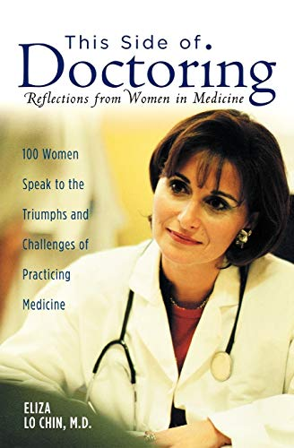 9780195158472: This Side of Doctoring: Reflections from Women in Medicine