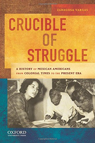 9780195158519: Crucible of Struggle: A History of Mexican Americans from the Colonial Period to the Present Era (AAR Aids for the Study of Religion Series)