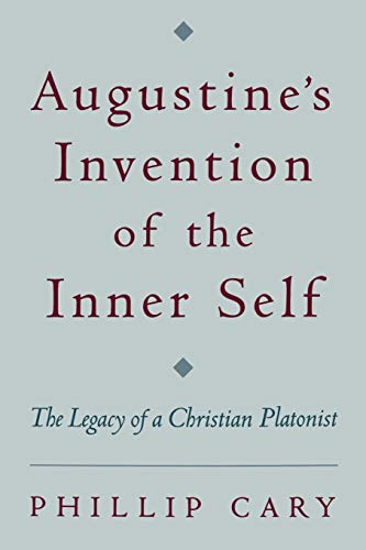 9780195158618: Augustine's Invention of the Inner Self: The Legacy of a Christian Platonist
