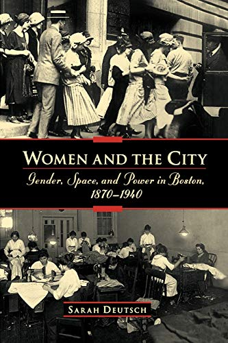 9780195158649: Women and the City: Gender, Space, and Power in Boston, 1870-1940