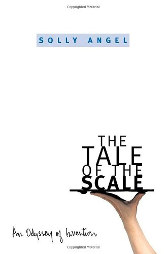 9780195158687: The Tale of the Scale: An Odyssey of Invention