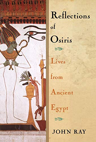 9780195158717: Reflections of Osiris: Lives from Ancient Egypt