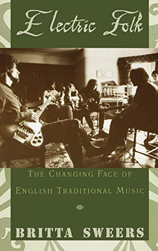 9780195158786: Electric Folk: The Changing Face of English Traditional Music
