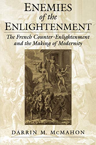 9780195158939: Enemies of the Enlightenment: The French Counter-Enlightenment and the Making of Modernity
