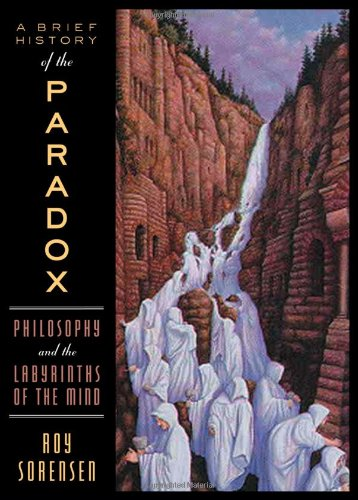 9780195159035: A Brief History of the Paradox: Philosophy and the Labyrinths of the Mind