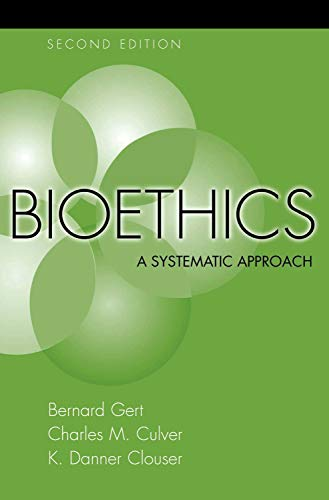 9780195159066: Bioethics: A Systematic Approach