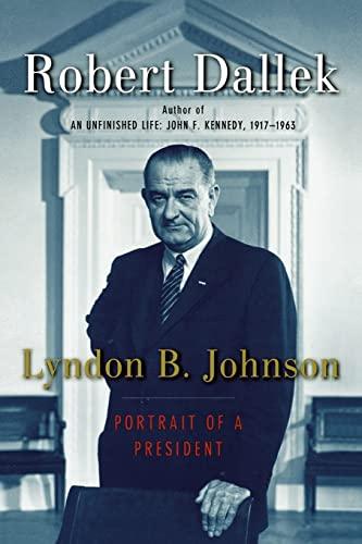 9780195159219: Lyndon B. Johnson: Portrait of a President