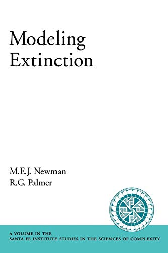 9780195159462: Modeling Extinction (Santa Fe Institute Studies on the Sciences of Complexity)