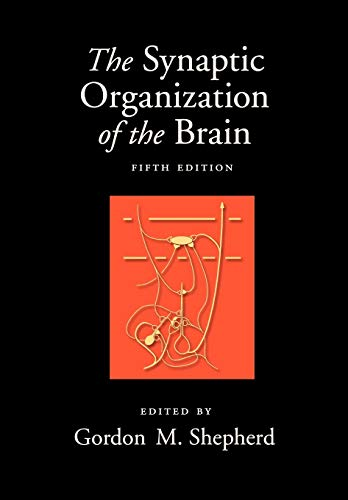 9780195159561: The Synaptic Organization of the Brain, 5th Edition