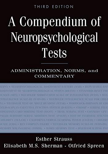 9780195159578: A Compendium of Neuropsychological Tests: Administration, Norms, and Commentary
