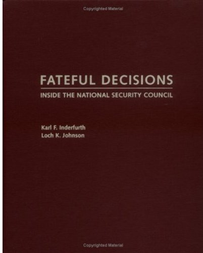 9780195159653: Fateful Decisions: Inside the National Security Council