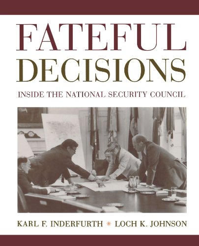9780195159660: Fateful Decisions: Inside the National Security Council