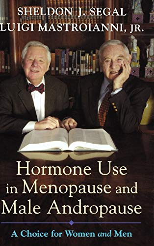 9780195159745: Hormone Use in Menopause & Male Andropause: A Choice for Women and Men
