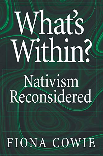 9780195159783: What's Within?: Nativism Reconsidered (Philosophy of Mind)