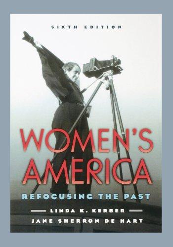 Women's America: Refocusing the Past: Kerber, Linda K.,