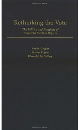 9780195159844: Rethinking the Vote: The Politics and Prospects of American Election Reform