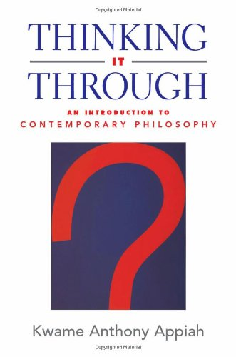 9780195160284: Thinking It Through: An Introduction to Contemporary Philosophy
