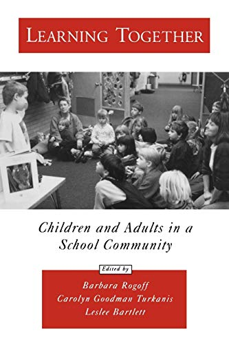 9780195160314: Learning Together: Children and Adults in a School Community (Psychology)