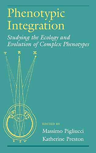9780195160437: Phenotypic Integration: Studying the Ecology and Evolution of Complex Phenotypes