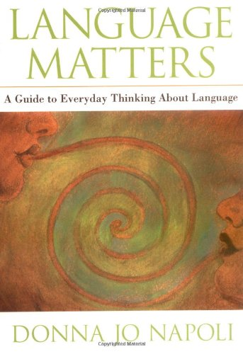 Language Matters: A Guide to Everyday Questions: Napoli, Donna Jo