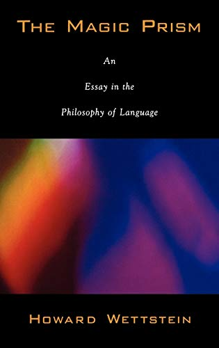 9780195160529: The Magic Prism: An Essay in the Philosophy of Language